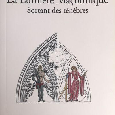 La Lumière Maçonnique Sortant des ténèbres - Jean-Claude ALLAMANCHE