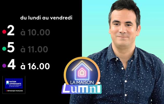 Confinement : La Maison Lumni dès lundi à 9h sur les chaines de France Télévisions