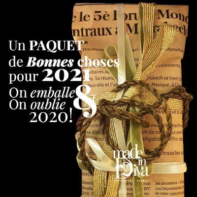 Un PAQUET de Bonnes Choses pour 2021... On EMBALLE & On OUBLIE 2020