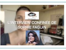 Interview Confinée #3 - Sophie Faguin