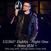 U2 -360° Tour -24/07/2009 -Dublin -Irlande -Croke park. - U2 BLOG