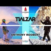 TIALZAR x Anthony Roobert - Ski Season 2019