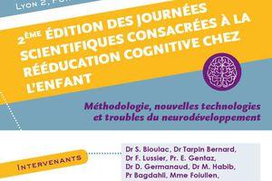 Rééducation cognitive chez l'enfant- Méthodologies et nouvelles technologies - 13-14 juin 2019