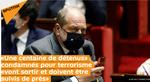 «Une centaine de détenus» condamnés pour terrorisme «vont sortir et doivent être suivis de près»