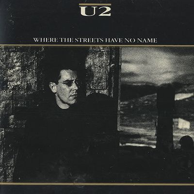 U2- Where The Streets Have No Name