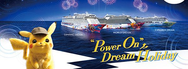 Dream Cruises Presents an Electrifying Vacation at Sea with Pokemon Detective Pikachu