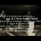 DU TRAVAIL guL et l'Xtra Vague Band