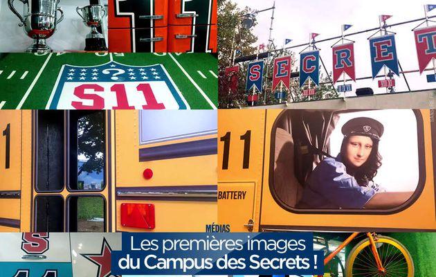 Les premières images du Campus des Secrets ! #SS11