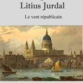 Série Les Enquêtes de Litius Jurdal - Le vent républicain - de Jean GEHAIMME - Sagweste in Librio