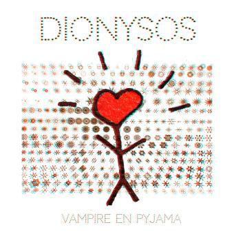 Critique #10 : Dionysos - Vampire en Pyjama