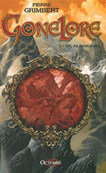 Gonelore Tome 1