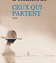 """Ceux qui arrivent racontés dans """"Ceux qui partent"""" de Jeanne Benameur..."""
