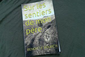 Sur les sentiers de mon père de Benoît Le Vourc'h