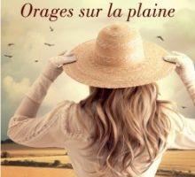 ORAGES SUR LA PLAINE - Rosanne Bittner