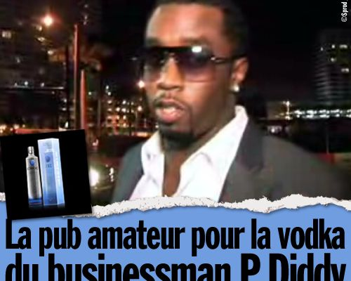 La pub amateur pour la vodka du businessman P.Diddy