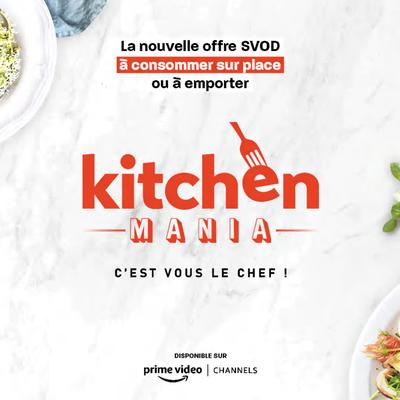 Mediawan lance Kitchen Mania, disponible sur Amazon Prime Vidéo (SVOD).