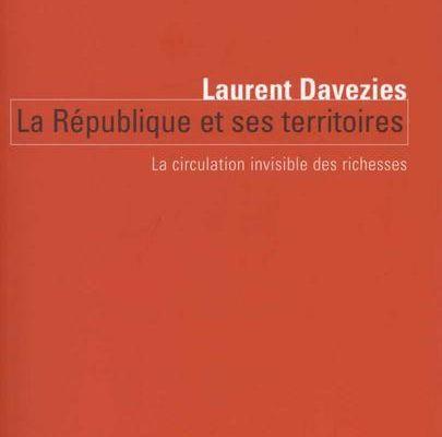 """Davezies """" La république et ses territoires"""""""