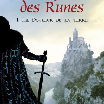 Les seigneurs des runes - Tome 1 : la douleur de la terre – David Farland