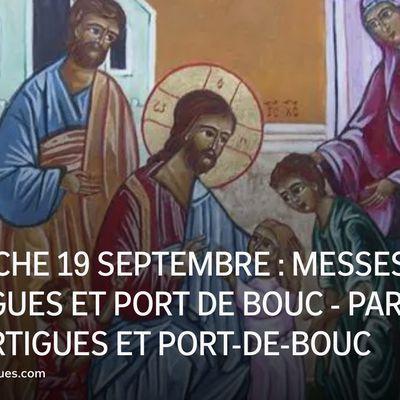 DIMANCHE 19 SEPTEMBRE : MESSES À MARTIGUES ET PORT DE BOUC