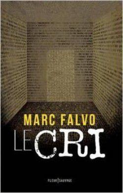 Le Cri - Marc FALVO