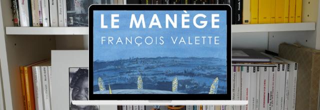 Le manège de François Valette