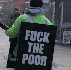 Buzz: Fuck the poor, un homme milite contre les pauvres à Londres !