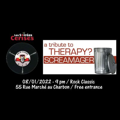🎵 Screamager (THERAPY? tribute band) @ Rock Classic - 08/01/2022