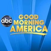 I'm watching Good Morning America...