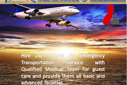 Most Reliable and Trustful-Vedanta Air Ambulance Services from Patna to Other Cities