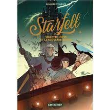 Starfell : Violette Dupin et le souvenir perdu, Dominique Valente, Casterman, 2021