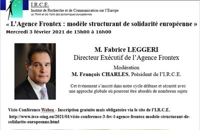 MODIF VISIO 11 FEV - Fabrice LEGGERI  Directeur Exécutif de l'Agence Frontex  - Frontex : modèle structurant de solidarité européenne