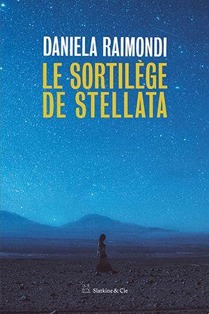 Daniela Raimondi Le sortilège de Stellata  rainfolk diaries