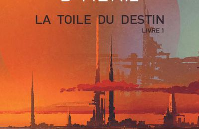 Série La Nébuleuse d'Héra - La toile du destin - tome 1 - de Lydie A. WALLON