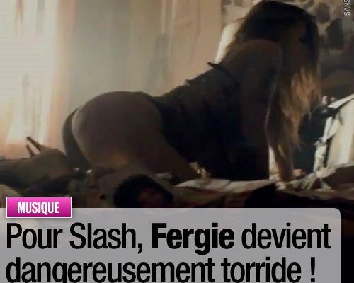 Pour Slash, Fergie devient dangereusement torride !