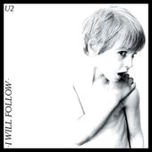 U2 -I Will Follow - U2 BLOG
