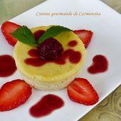 Petits flans de ricotta au coulis de framboises - Cuisine gourmande de Carmencita