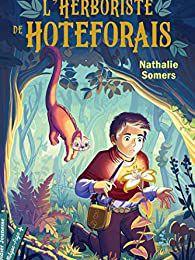 L'Herboriste de Hoteforais / Nathalie Somers - Didier Jeunesse