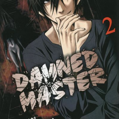 Damned Master tome 2 : mauvaise main