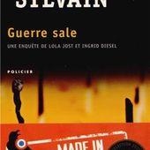 Dominique SYLVAIN : Guerre sale. - Les Lectures de l'Oncle Paul