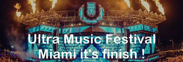 Ultra Music Festival, Miami it's finish !!