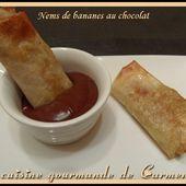 Nems de bananes au chocolat - Cuisine gourmande de Carmencita