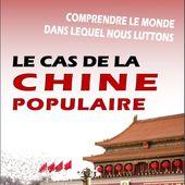 Comprendre le monde dans lequel nous luttons: Le CAS de la CHINE POPULAIRE [brochure] - Commun COMMUNE [le blog d'El Diablo]