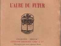 "J.-H. Rosny aîné ""L'Aube du futur"" (Crès - 1917)"