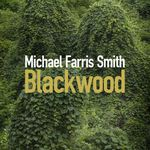 Blackwood, de Michael Farris Smith