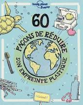 60 façons de réduire son empreinte plastique, Aubre Andrus, Gründ, 2020