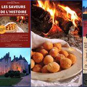LES SAVEURS DE L'HISTOIRE: Dégustation et conférence au Château de Meung sur Loire les 21 et 22 mars 2020 - VIVRE AUTREMENT VOS LOISIRS avec Clodelle