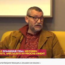 Dominique Vidal : « Ce qu'a fait Benjamin Netanyahu à Jérusalem est obscène »