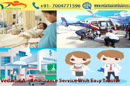Commercial Vedanta Air Ambulance Service in Nagpur and Raigarh At Least Cost
