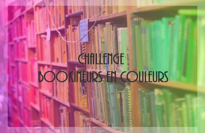 Challenge Bookineurs en Couleurs, session #4.12 : MULTICOLORE