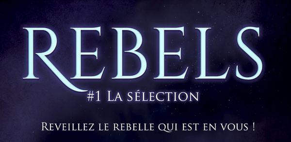 Rebels : toutes les infos sur le roman + pré-commande !